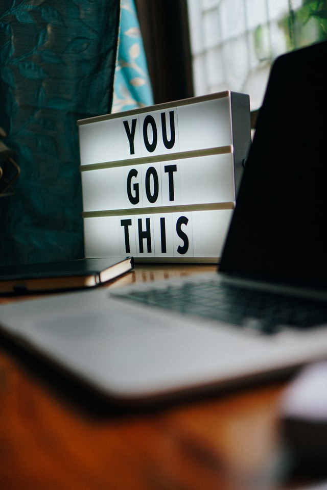 Motivational quote on a neon sign saying 'you got this'